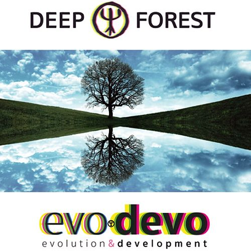 Evo Devo by Deep Forest