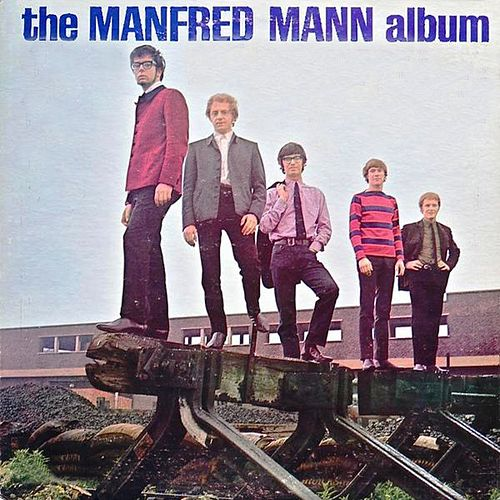 The Manfred Mann Album by Manfred Mann