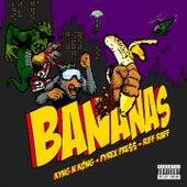 Bananas by Kyng