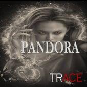 Pandora by Trace