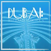 Dubai: Best Lounge Music, Vol. 4 by Various Artists