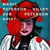 Gilles Peterson - Magic Peterson Sunshine by Various Artists