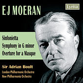 Moeran: Sinfonietta, Symphony in G Minor, Overture for a Masque by Various Artists