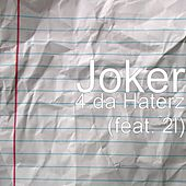 4 da Haterz (feat. 2-L) by Joker