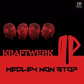 Kraftwerk Medley Non Stop: Metropolis / Radioactivity / Spacelab / Trans Europe Express / The Man Machine / The Robots / Computer World / Neon Lights / Antenna / Tour De France È Tape / Show Room Dummies / The Models / Chips and Bits by Disco Fever