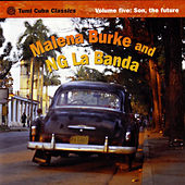Tumi Cuba Classics Volume 5: Son, The Future by Malena Burke