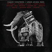 Urban Animal (Remixes) - EP by Claude VonStroke
