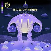 The 7 Days Of Dirtybird - EP von Various Artists