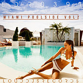 Miami Poolside, Vol. 2 by Various Artists