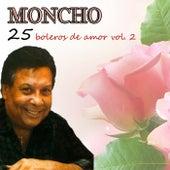 25 Boleros De Amor Vol. 2 by Moncho