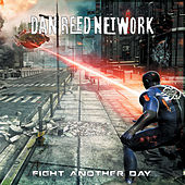 Fight Another Day by Dan Reed Network