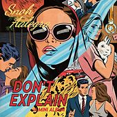 Don't Explain - EP by Snoh Aalegra