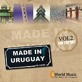 Made in Uruguay for Export, Vol. 2 by Various Artists