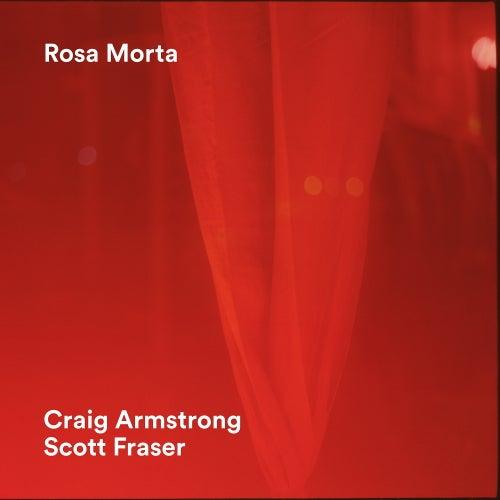 Rosa Morta by Craig Armstrong