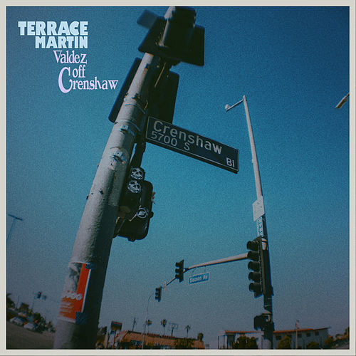 Valdez Off Crenshaw by Terrace Martin