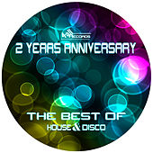 2 Years Anniversary - The Best of House & Disco by Various Artists