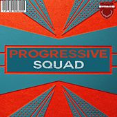 Progressive Squad by Various Artists
