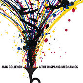 Mac Gollehon & The Hispanic Mechanics by Mac Gollehon