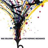 Mac Gollehon & The Hispanic Mechanics by Mac Gollehon