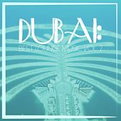 Dubai: Best Lounge Music, Vol. 2 by Various Artists