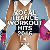 Vocal Trance Work Out 2016 - EP by Various Artists