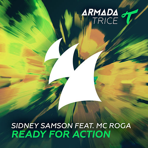 Ready For Action by Sidney Samson