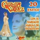 20 Exitos Con El Mariachi Vargas De Tecatitlan by Chayito Valdez