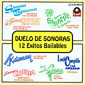 Duelo De Sonoras - 12 Exitos Bailables by Various Artists