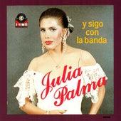 Y Sigo Con La Banda by Julia Palma E Vampiros