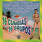 16 Cumbias, 16 Grupos by Various Artists