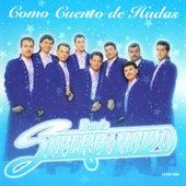 Como Cuento De Hadas by Banda Superbandido
