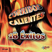 Corridos Calientes - 18 Exitos by Various Artists