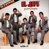 15 Exitos by El Jefe Y Su Grupo