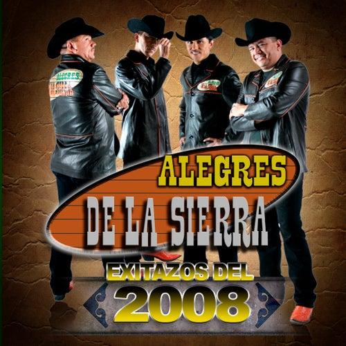 Exitazos Del 2008 by Los Alegres De La Sierra