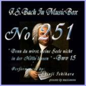 Denn du wirst meine Seele nicht in der Holle lassen, BWV 15 by Shinji Ishihara