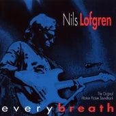 Every Breath by Nils Lofgren