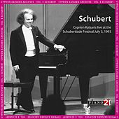 Live at the Schubertiade, July 3, 1993 - Vol. 2: Piano Sonata, D. 960 & Encores (Cyprien Katsaris Archives, World Premiere Recordings) by Cyprien Katsaris