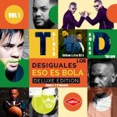 Eso Es Bola (Deluxe Edition) (El Principe y General Damian) by Los Desiguales