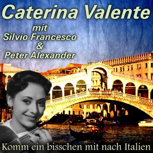 Komm ein bisschen mit nach Italien von Caterina Valente