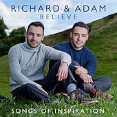 Believe - Songs of Inspiration by Richard & Adam
