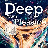 Deep Town Pleasure, Vol. 4 by Various Artists