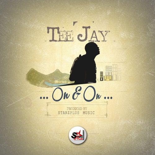 On & On - Single by Jay Tee
