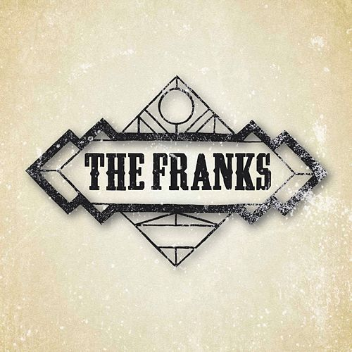 The Franks by The Franks