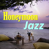 Honeymoon Jazz by Various Artists
