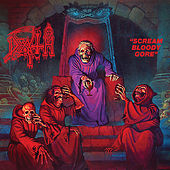 Scream Bloody Gore (Reissue) by Death
