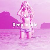 Deep Inside (A Luxury Lounge & Deep-House Experience), Vol. 2 by Various Artists