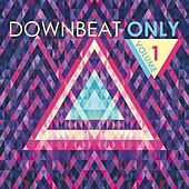 Downbeat Only, Vol. 1 by Various Artists