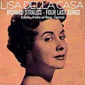 Richard Strauss: Four Last Songs - Arabella - Ariadne Auf Naxos - Capriccio by Various Artists