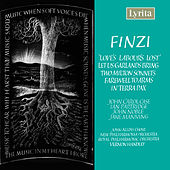 Finzi: Orchestral & Vocal Works by Various Artists