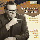 Joubert: Symphony No. 1 by London Philharmonic Orchestra